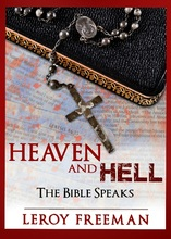 Heaven and Hell ~ The Bible Speaks